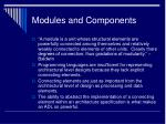 modules and components