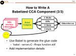 how to write a babelized cca component 3 3