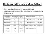 il piano fattoriale a due fattori9