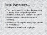 partial deployment