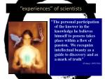 experiences of scientists