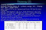 thinning 2