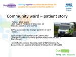 community ward patient story