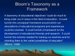 bloom s taxonomy as a framework