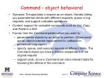 command object behavioral