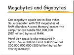 megabytes and gigabytes