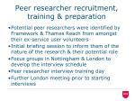 peer researcher recruitment training preparation