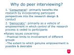 why do peer interviewing
