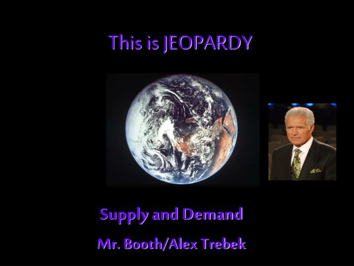 this is jeopardy n.