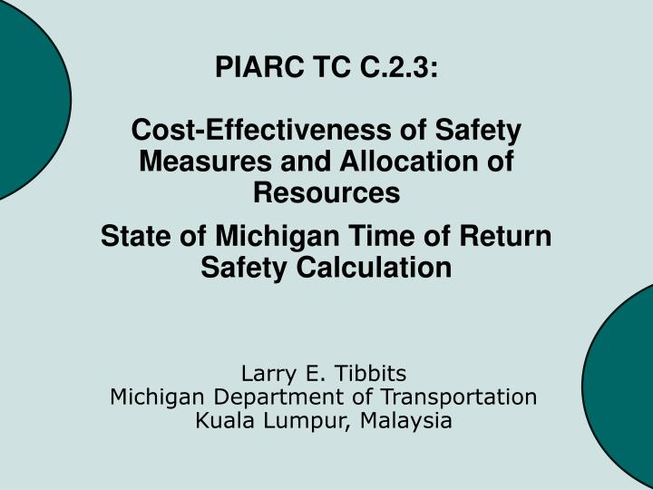 piarc tc c 2 3 cost effectiveness of safety measures and allocation of resources n.