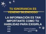 tu ignorancia es veneno silencioso la informaci n es tan importante como tu habilidad para exigirla