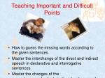 teaching important and difficult points