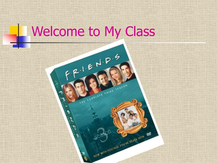 welcome to my class n.