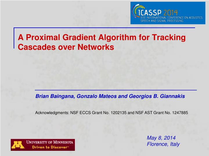 a proximal gradient algorithm for tracking cascades over networks n.