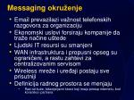 messaging okru enje