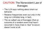 caution the nonexistent law of averages