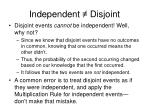 independent disjoint