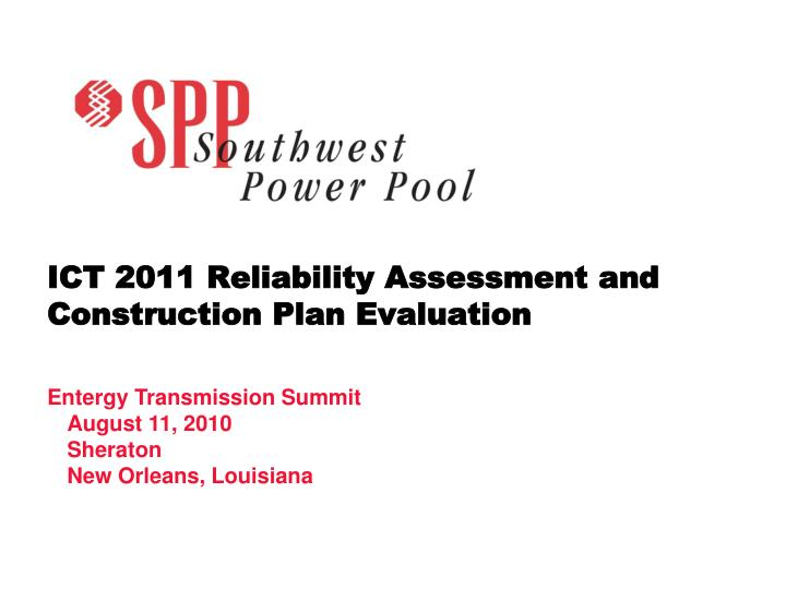 ict 2011 reliability assessment and construction plan evaluation n.