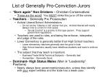 list of generally pro conviction jurors