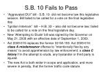 s b 10 fails to pass