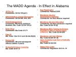the madd agenda in effect in alabama
