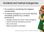 accidents and medical emergencies
