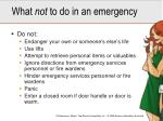what not to do in an emergency