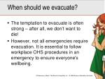 when should we evacuate