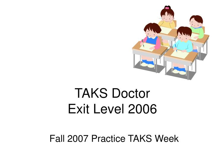 taks doctor exit level 2006 n.