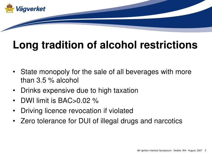 Long tradition of alcohol restrictions