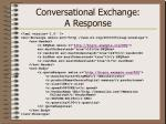 conversational exchange a response