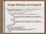 google bindings and endpoint