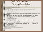 qos information on bindingtemplates