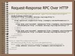 request response rpc over http