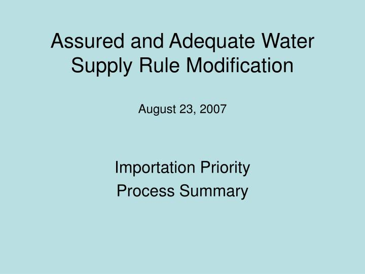 assured and adequate water supply rule modification august 23 2007 n.