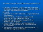 a test leti csoportos d nt shozatal probl m i 2