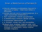 enron a world com s a parmalat 2
