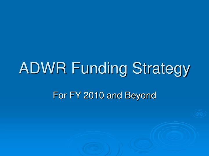 adwr funding strategy n.