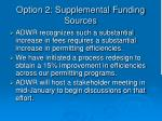 option 2 supplemental funding sources1