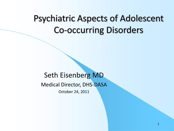 psychiatric aspects of adolescent co occurring disorders n.