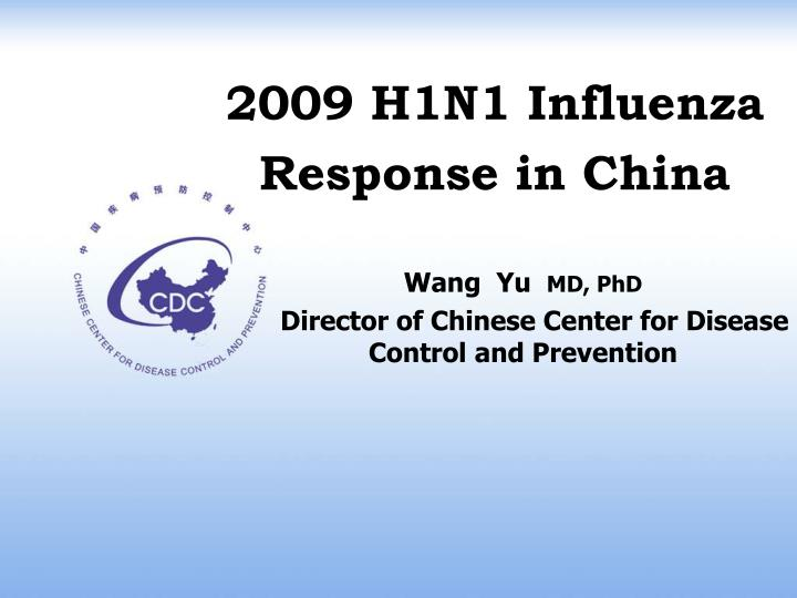 2009 h1n1 influenza response in china n.