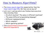 how t o measure algorithms