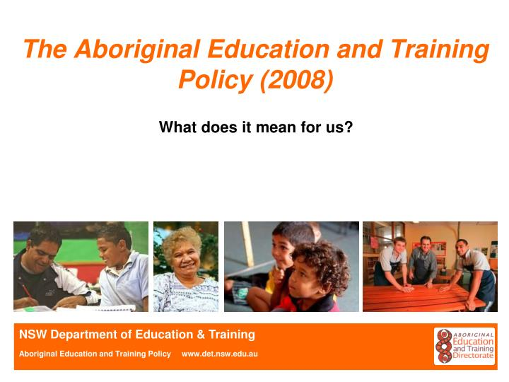 the aboriginal education and training policy 2008 n.
