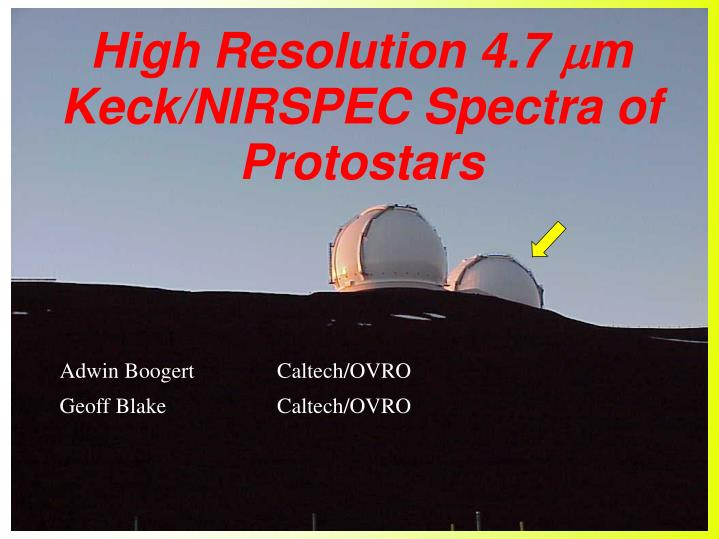 high resolution 4 7 m keck nirspec spectra of protostars n.