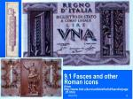 9 1 fasces and other roman icons from http www hist uib no antikk eftertid fascdiv page 01 htm
