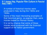 9 1 james hay popular film culture in fascist italy 1987