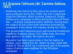 9 2 scipione l africano dir carmine gallone 1937