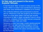 9 4 italy past and present in the movie scipione l africano
