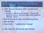 moving to a new business model