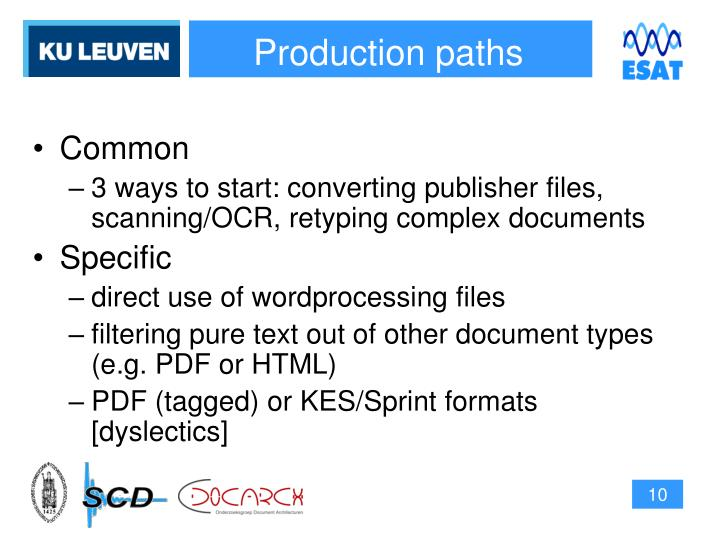 Production paths